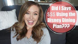 I Used The Disney Dining Plan: Did I Save Money?
