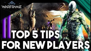 Top 5 TIPS For NEW PLAYERS - Warframe Guides