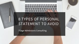 8 Types of Personal Statement to Avoid - 7Sage Law School Admissions
