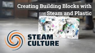 Using Steam to Make ByFusion Plastic Building Blocks - Steam Culture