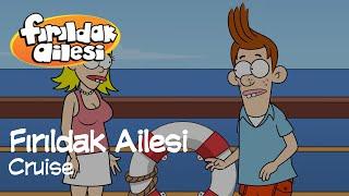 Cruise | Fırıldak Ailesi (2. Sezon 1. Bölüm) +15