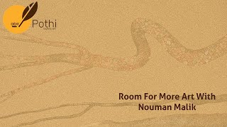 Room For More Art with Nouman Malik
