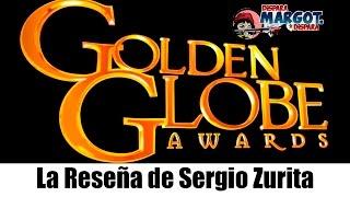Golden Globes 2017 La Reseña De Sergio Zurita