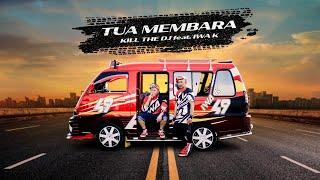 Download lagu Tua Membara Kill The Dj Feat Iwa K Mp3
