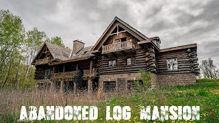 Abandoned Log Mansion In The Woods (Forgotten Homes Ontario Ep.20)