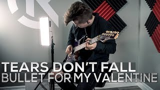 Bullet For My Valentine   Tears Don't Fall   Cole Rolland (Guitar Cover)