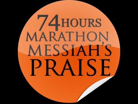 74 HOURS MARATHON MESSIAH'S PRAISE 2016