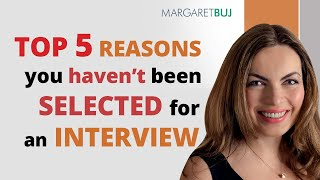 5 reasons why you haven't been selected for an interview