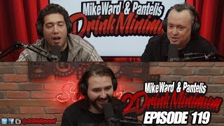 2 Drink Minimum - Episode 119