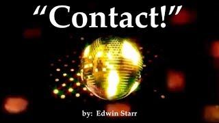 Contact!   1978 (Eye To Eye Contact) Wlyrics  ~  Edwin Starr