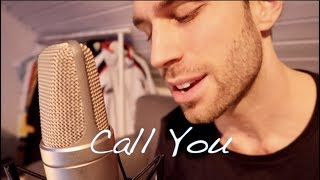Call You - Cash Cash Ft. Nasri (Justin Rhodes Cover)
