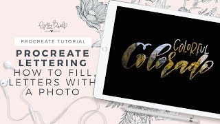 Procreate Lettering Tutorial | How to Fill Your Letters With a Photo