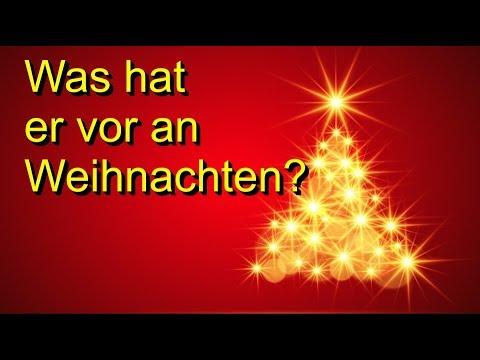 Was hat er vor an Weihnachten? (видео)