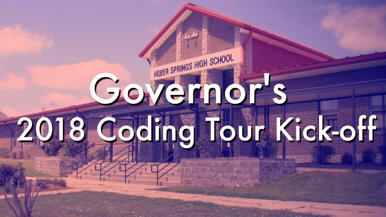 2018 Governor's Coding Tour: Heber Springs High School Recap
