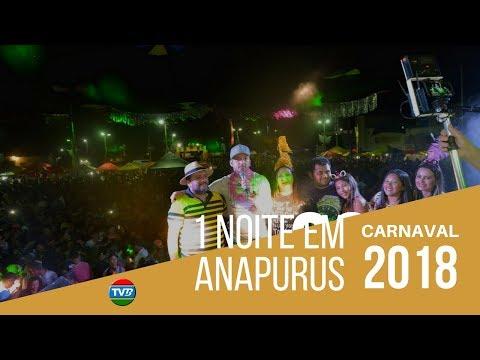 1ª NOITE DE CARNAVAL EM ANAPURUS