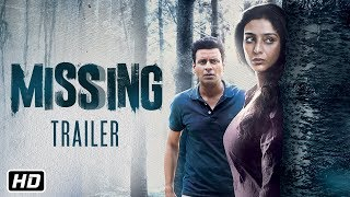 Missing - Official Trailer