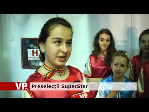 Preselecții SuperStar