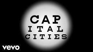 Capital Cities - Vowels (Lyric Video)