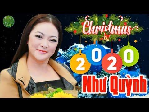 Giáng Sinh Như Quỳnh 2020 | Liên Khúc Giáng Sinh 2020 Hay Nhất - Không Khí Noel Lan Tỏa Khắp Nơi