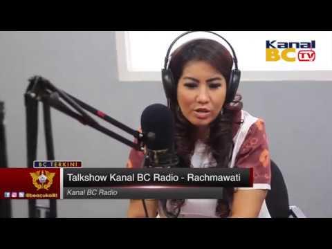 Talkshow Kanal BC Radio - Rachmawati