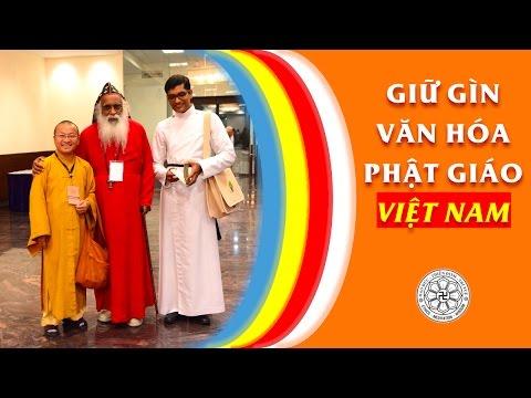 Giữ gìn văn hóa Phật giáo Việt Nam (18/12/2011)