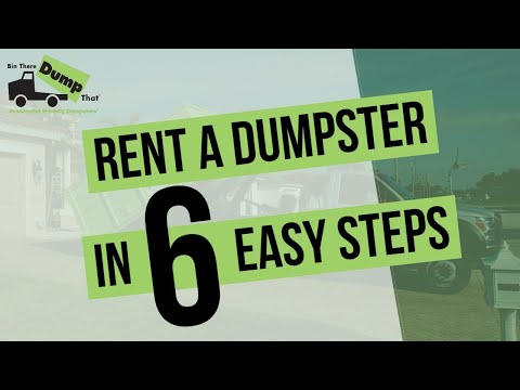 6 Easy Steps to Renting a Dumpster