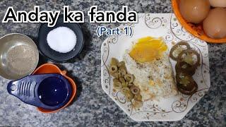 Anday Ka Fanda (Part 1)   Egg Recipe   Unknown Mood