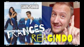FRANCÊS REAGINDO À SANDY E JUNIOR CANTANDO EM FRANCÊS