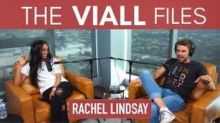 Viall Files Episode 6: Rachel Lindsay