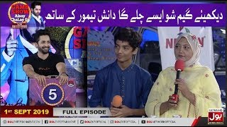 Game Show Aisay Chalay Ga With Danish Taimoor | Full Episode | 1st September 2019