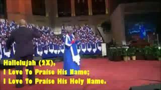 Mississippi Mass Choir I Love To Praise Him w/ lyrics