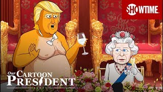 'Inside Cartoon Trump's Royal Dinner With The Queen' Ep. 205 Cold Open | Our Cartoon President