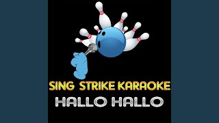 Hallo Hallo (Karaoke Version) (Originally Performed By Ace Of Base)