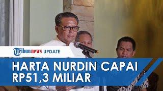 Harta Nurdin Abdullah Capai Rp51,3 M, Disebut Juragan Tanah dan Tersebar di Makassar hingga Soppeng