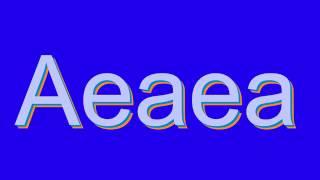 How to Pronounce Aeaea