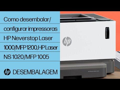 Como desembalar e configurar as impressoras das séries HP Neverstop Laser 1000, MFP 1200 e HP Laser NS 1020, MFP 1005