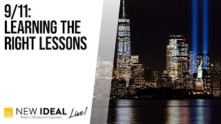 9/11: Learning the Right Lessons
