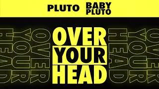 Musik-Video-Miniaturansicht zu Over Your Head Songtext von Future & Lil Uzi Vert