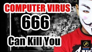 YE COMPUTER VIRUS AAPKO MAAR SAKTA HAI | VIRUS 666 EXPLAINED