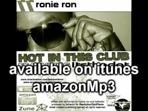 Hot In This Club - Ronie Ron featuring itstheDot [Official Trailer]