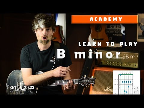 Bm Chord Guitar - Awesome Chord for Emotion - Fret Success Guitar Lessons