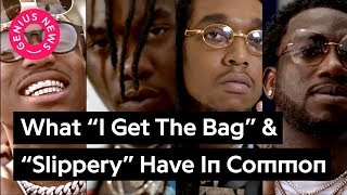 """Why Gucci Mane's """"I Get The Bag"""" & Migos' """"Slippery"""" Are Basically The Same Song 
