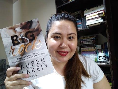 RESENHA BIG ROCK | FARO EDITORIAL  | LAUREN BLAKELY