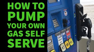 How To Pump Your Own Gas Self Serve