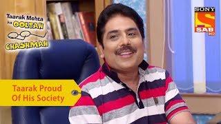 Your Favorite Character | Taarak Proud Of His Society | Taarak Mehta Ka Ooltah Chashmah