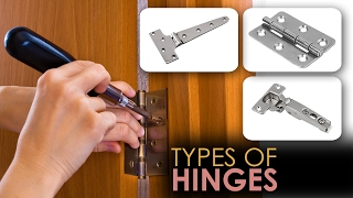 Different Types of hinges and their usage