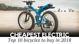 10 Cheapest Electric Bicycles You Can Afford (Review of Bikes Starting at $699)