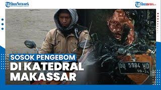 Sosok Dua Orang Pengebom di Gereja Katedral Makassar, Polisi: Mereka Anggota Teroris JAD