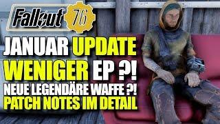 Patch Notes   Neue Legendäre Waffe ?! weniger EP ?!   Fallout 76 Update Januar