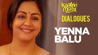 gratis download video - Yenna Balu Dialogue | Kaatrin Mozhi Dialogues | Jyotika, Vidharth, Lakshmi Manchu